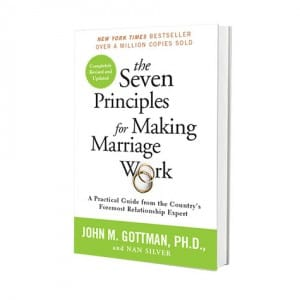 Seven Principles for Making Marriage Work-Revised Edition