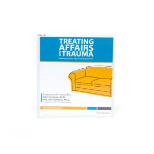 Treating Affairs and Trauma Training Manual